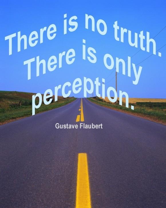 Perception Quote 6 Picture Quote #1
