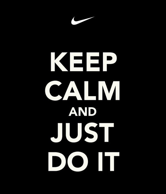 Just Do It Quote | Quote Number 612810 | Picture Quotes