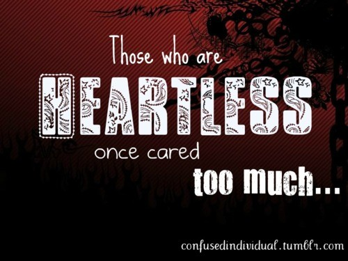 Heartless Quote 4 Picture Quote #1