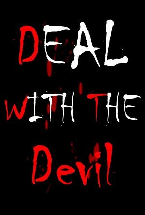 Deal With The Devil Quote 1 Picture Quote #1