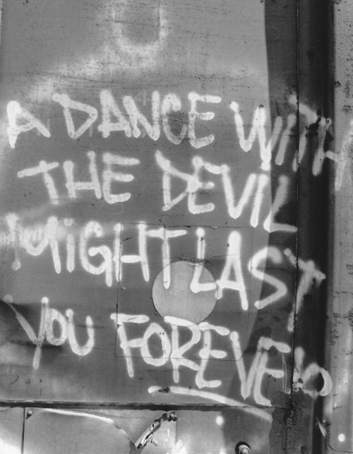 Dance With The Devil Quote 2 Picture Quote #1