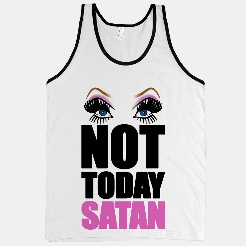 Not Today Devil Quote 1 Picture Quote #1