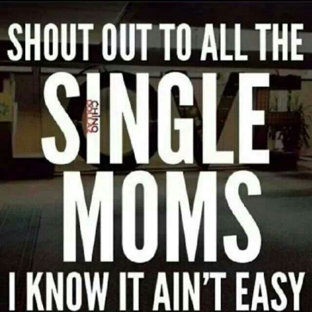 Single Mother Quote 3 Picture Quote #1