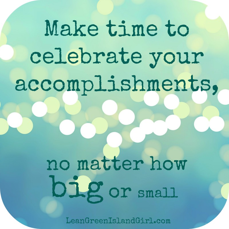 Celebrate Accomplishment Quote 1 Picture Quote #1