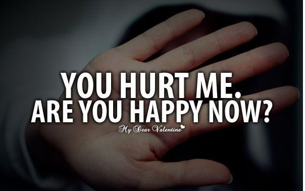 You Hurt Me Quote 1 Picture Quote #1