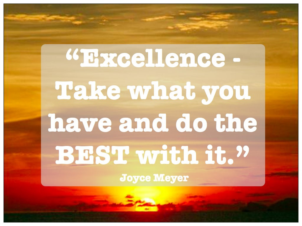 Excellence Quote 4 Picture Quote #1