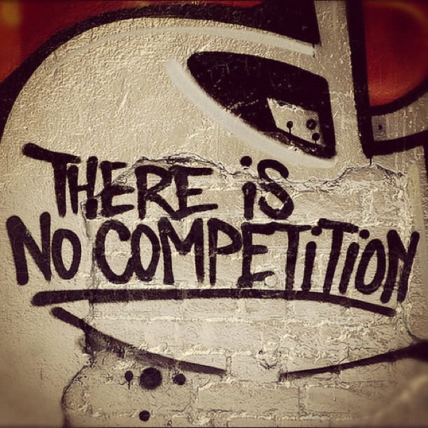 No Competition Quote 1 Picture Quote #1