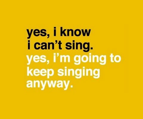 Singing Quote 13 Picture Quote #1
