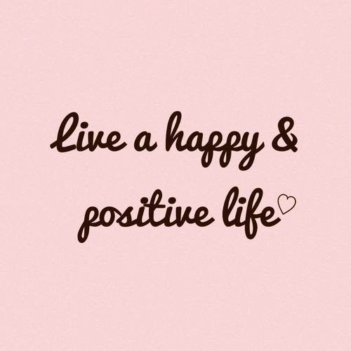 Positive Happy Quote About Life 1 Picture Quote #1