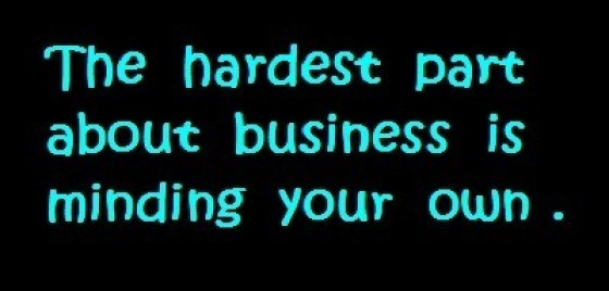 Mind Your Own Business Quote 3 Picture Quote #1