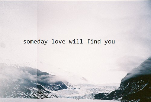 Finding Love Quote 3 Picture Quote #1