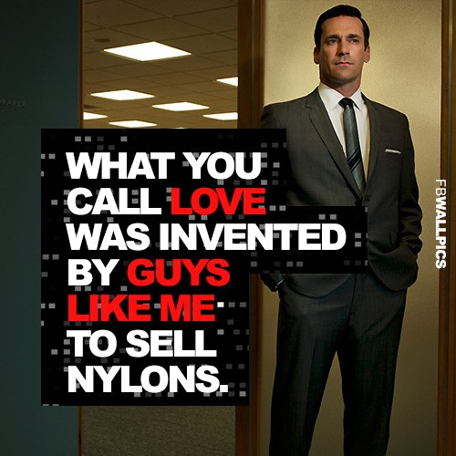 Mad Men Quote 9 Picture Quote #1