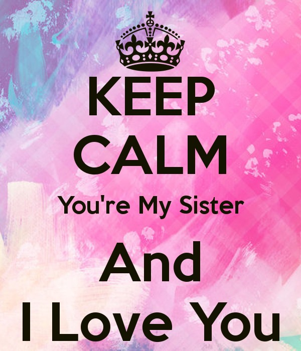 I Love My Sister Quotes Best I Love My Sister Quote  Quote Number 614066  Picture Quotes