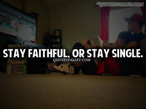Faithful Quote 1 Picture Quote #1