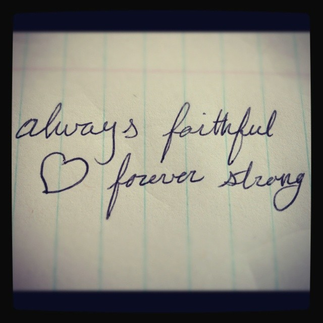 Always Faithful Quote 1 Picture Quote #1
