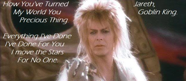 David Bowie Labyrinth Quote | Quote Number 614668 ... Labyrinth Movie Quotes Jareth