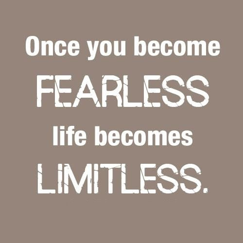 Fearless Quote 2 Picture Quote #1