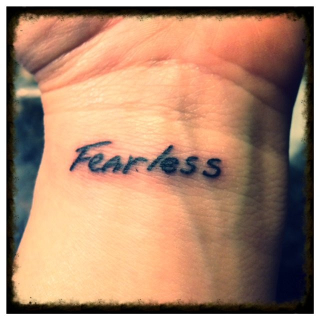 Fearless Quote Tattoos 1 Picture Quote #1