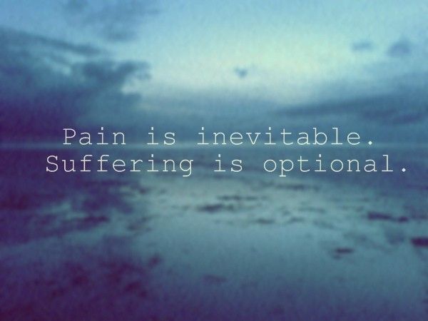 Pain And Suffering Quote 1 Picture Quote #1