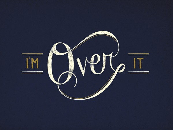 Im Over It Quote 1 Picture Quote #1