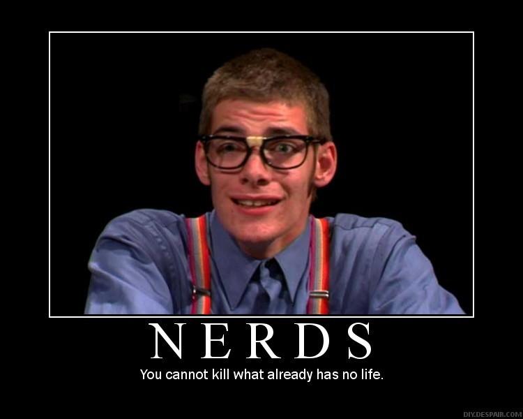 Nerd Quote 14 Picture Quote #1