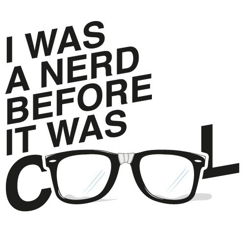 Style And Cool Nerd Quote 1 Picture Quote #1