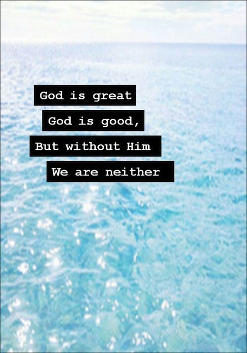 God Is Good Quote 1 Picture Quote #1