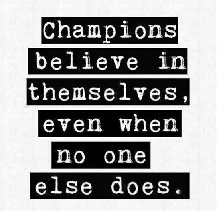 Champion Quote 4 Picture Quote #1