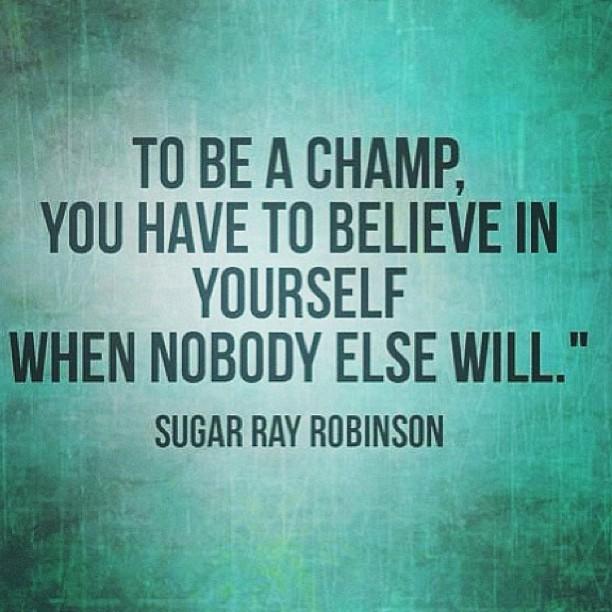Champion Quote 6 Picture Quote #1