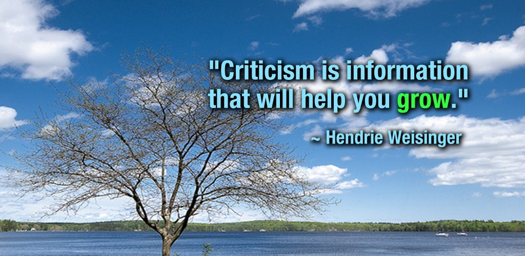 Positive Criticism Quote 1 Picture Quote #1