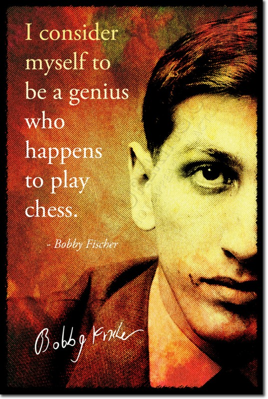 Bobby Fischer Chess Quote 1 Picture Quote #1