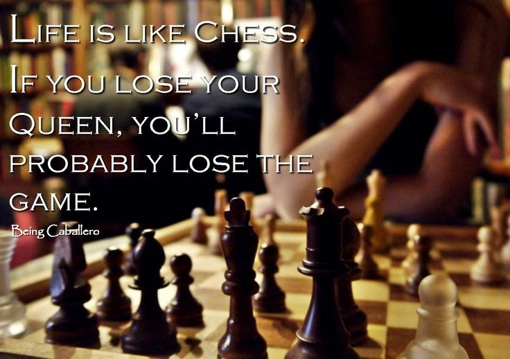 Life Is Like Chess Quote 8 Picture Quote #1