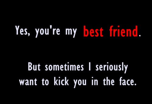 My Best Friend Funny Quote 1 Picture Quote #1