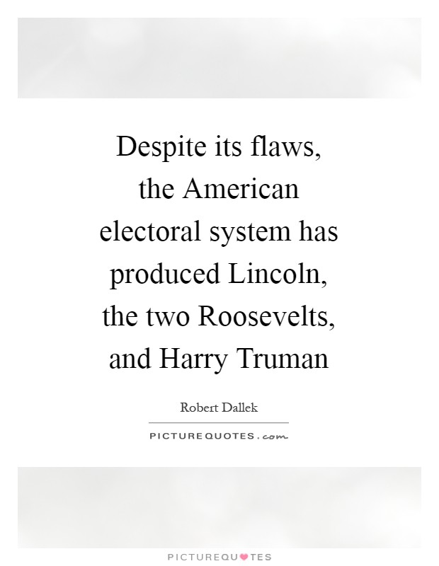 the flawed electoral college system essay Politically uncorrected: electoral college  the good news is that it is our flawed electoral system and  the essay's main points are that the electoral.