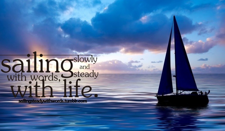 Sailing Quotes Quotesgram: Sailing Picture Quotes