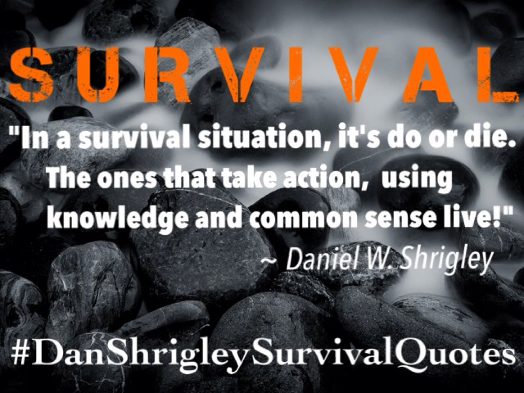 survival quotes survival sayings survival picture quotes