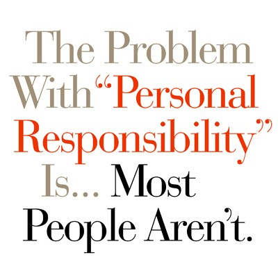Personal Accountability Quote 1 Picture Quote #1