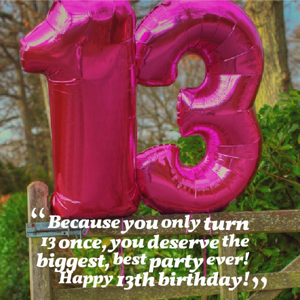 13th Birthday Quote For Daughter 1 Picture Quote #1