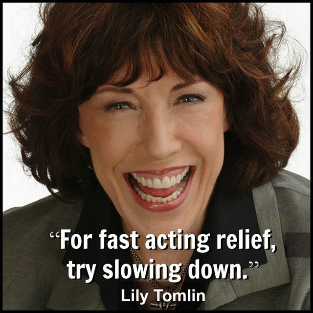 Lily Tomlin Quote 3 Picture Quote #1