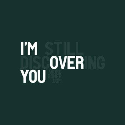 Im Over You Quote | Quote Number 616746 | Picture Quotes