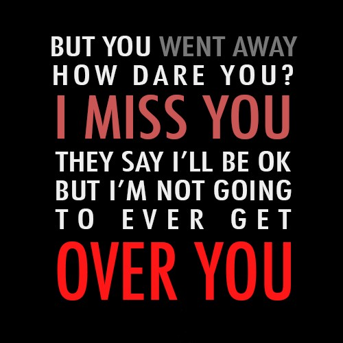 Never Get Over You Quote 1 Picture Quote #1