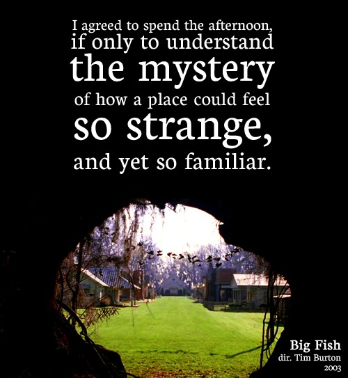Big Fish Tim Burton Quote 1 Picture Quote #1