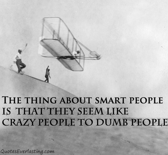 Crazy People Quote 3 Picture Quote #1