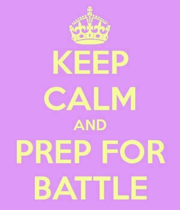 Prepare For Battle Quote 1 Picture Quote #1