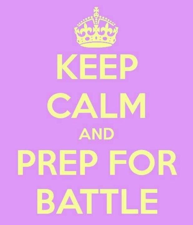 Prepare For Battle Quote 1 Picture Quote #1