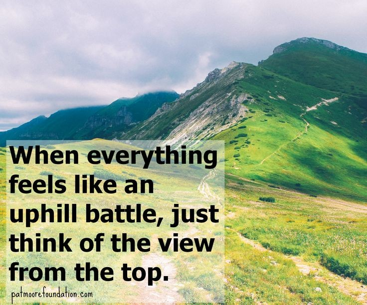 Uphill Battle Quote 1 Picture Quote #1
