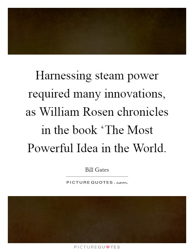 the most powerful idea in the world rosen william