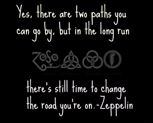 Led Zeppelin Quote 3 Picture Quote #1