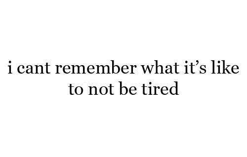 Exhausted Quote 2 Picture Quote #1