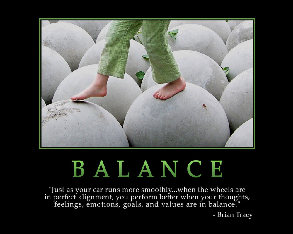 Balance Quote 3 Picture Quote #1